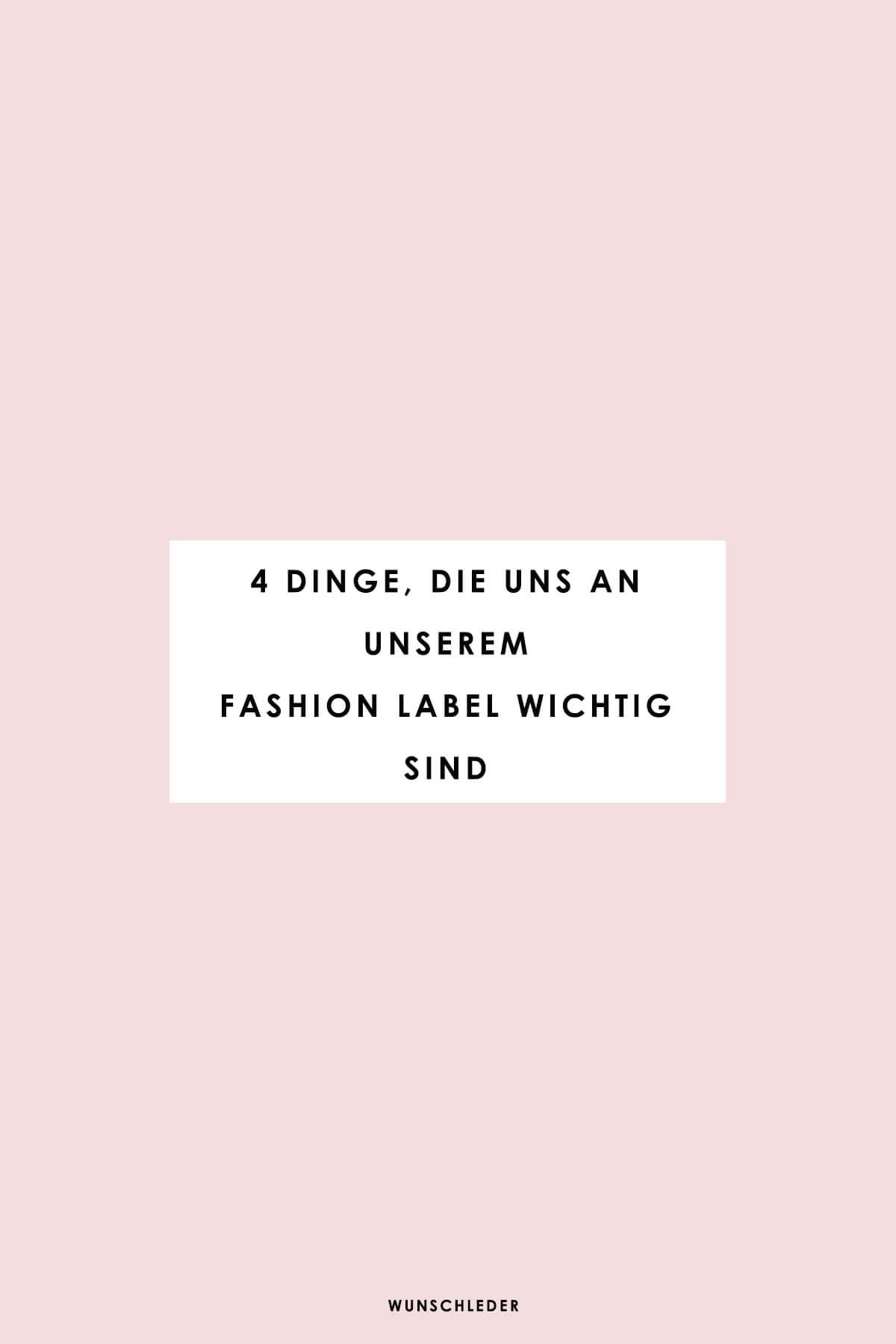 Wunschleder | Fashion Label | Was uns wichtig ist
